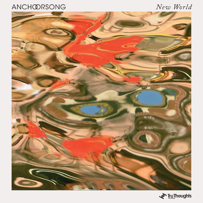ANCHORSONG - New World