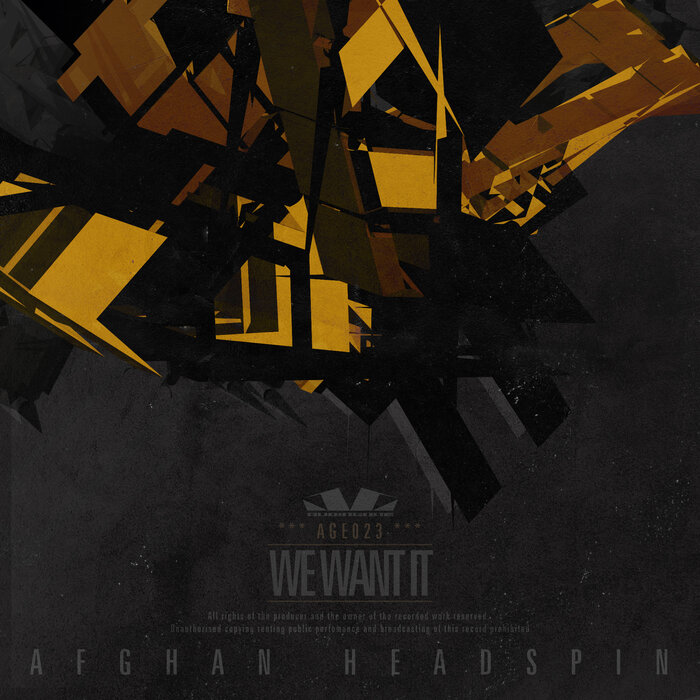 AFGHAN HEADSPIN - We Want It