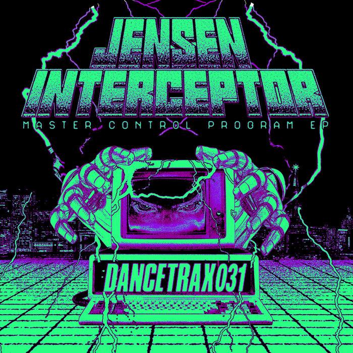JENSEN INTERCEPTOR - Master Control Program EP