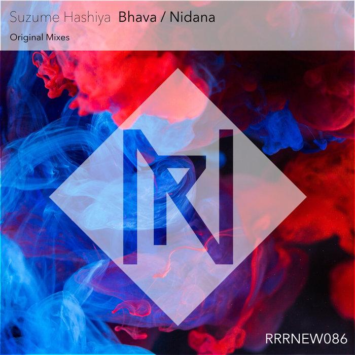 SUZUME HASHIYA - Bhava/Nidana