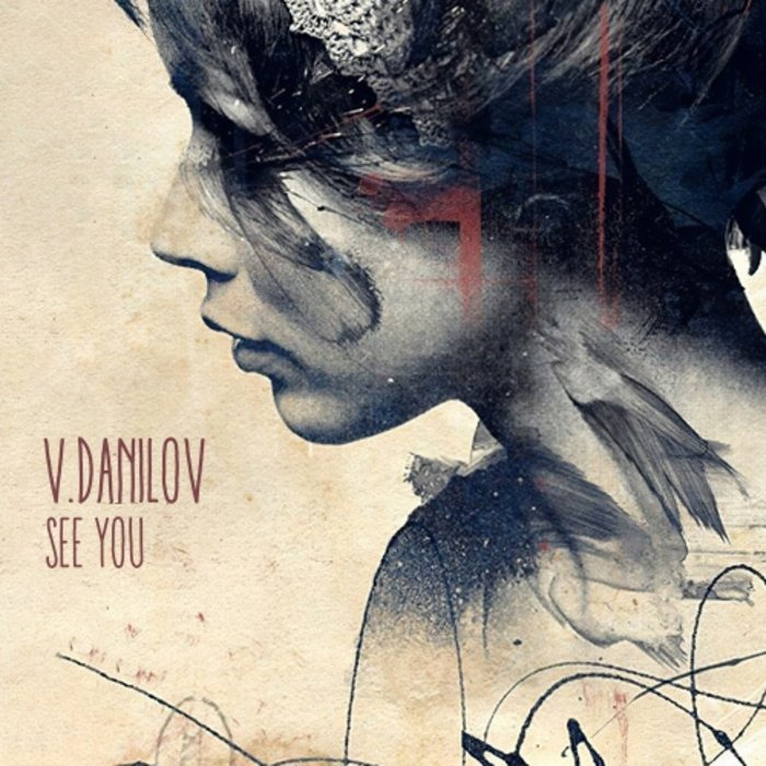V.DANILOV FEAT MIA - See You