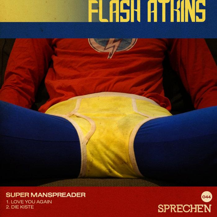 FLASH ATKINS - Super Manspreader