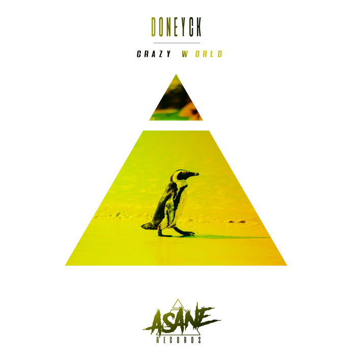 DONEYCK - Crazy World (Original Mix)