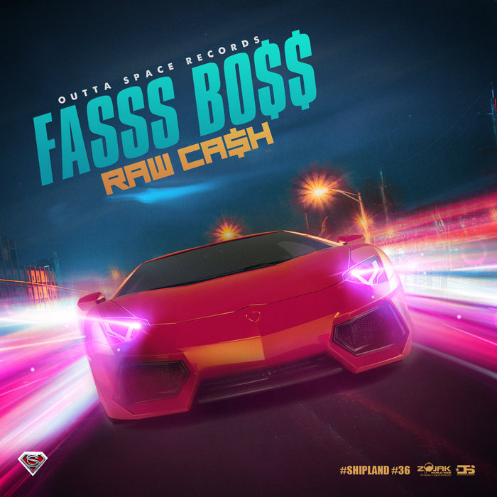 RAW CASH - Fasss Boss
