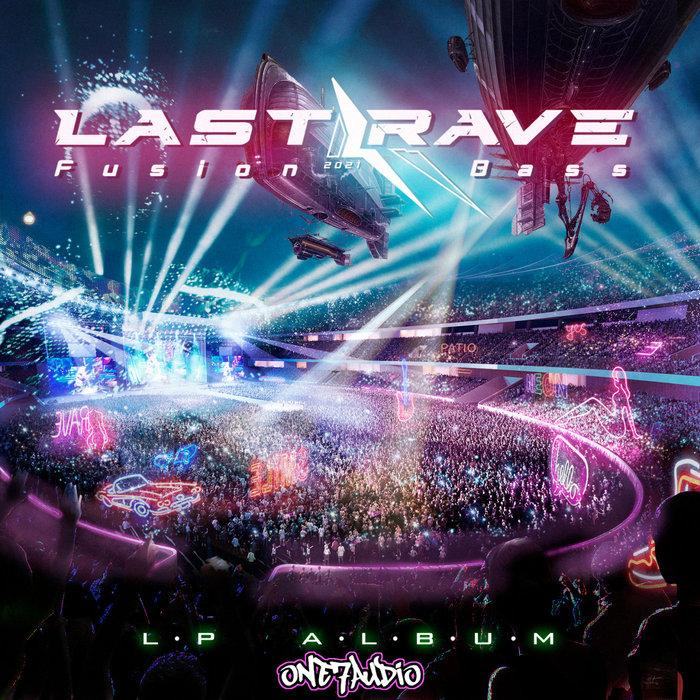 FUSION BASS - Last Rave