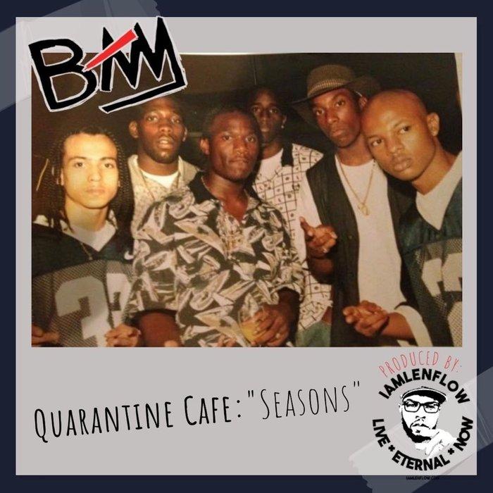 BAM - Quarantine Cafe: Seasons