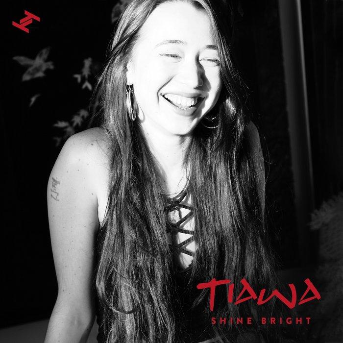 TIAWA - Shine Bright