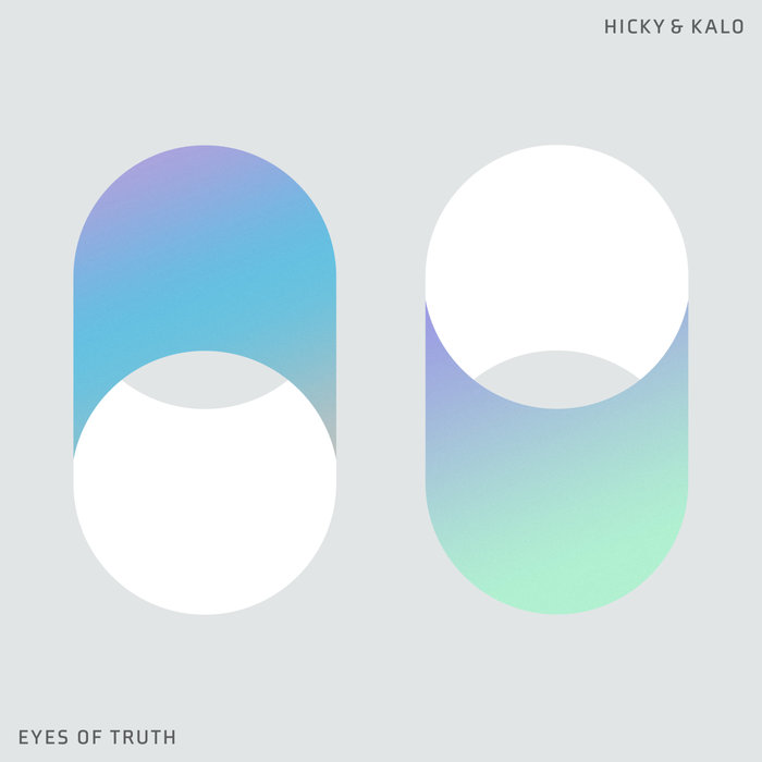 HICKY & KALO - Eyes Of Truth