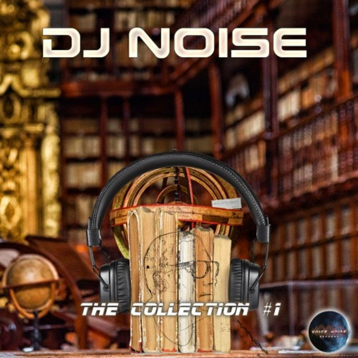 DJ NOISE - The Collection Vol 1