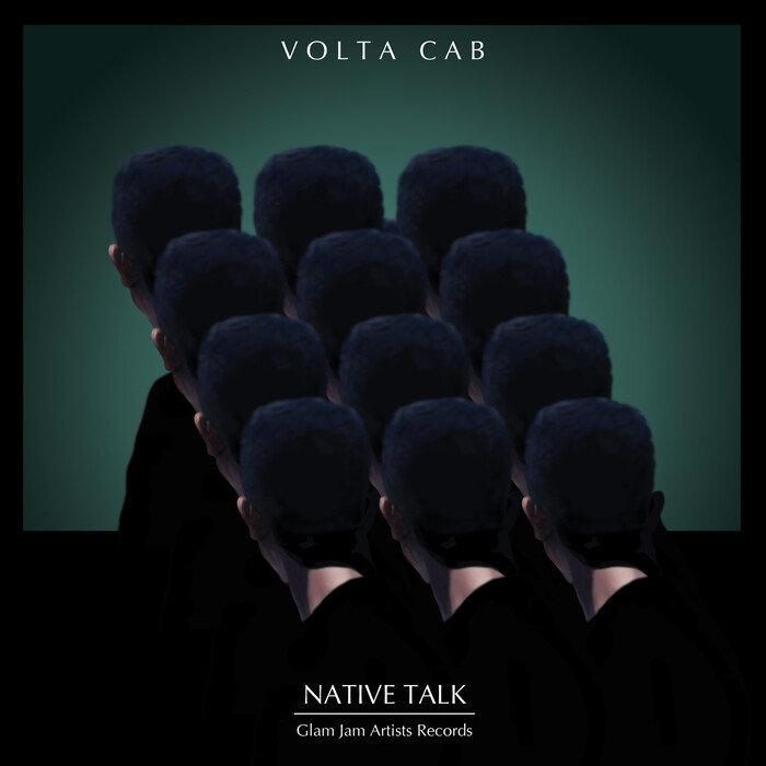 VOLTA CAB - Native Talk