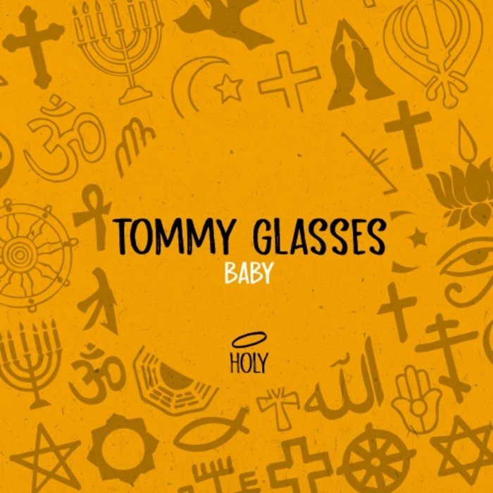 TOMMY GLASSES - Baby (Extended Mix)