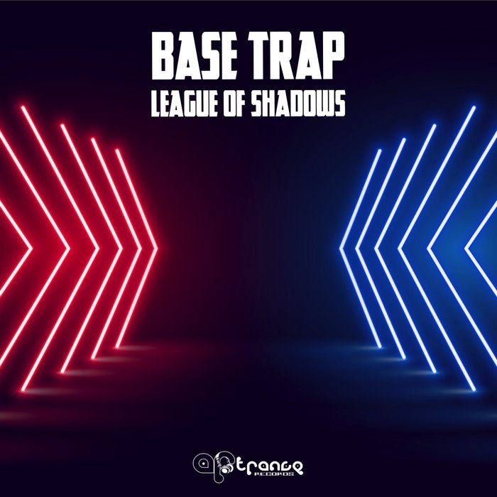 BASE TRAP - League Of Shadows