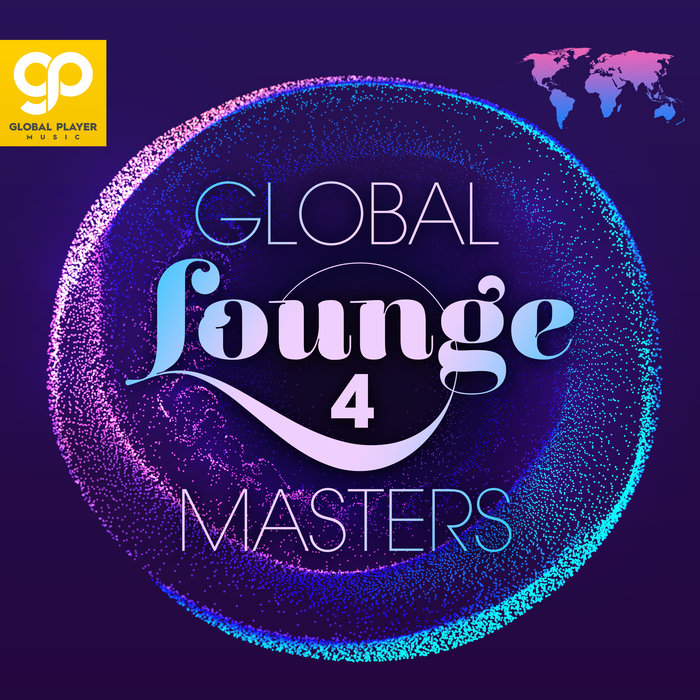 VARIOUS - Global Lounge Masters Vol 4