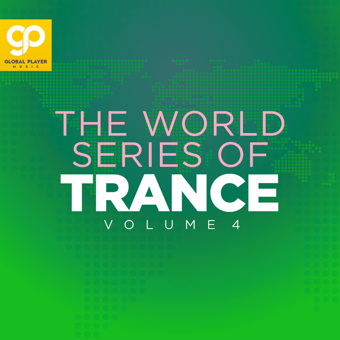 VARIOUS - The World Series Of Trance Vol 4