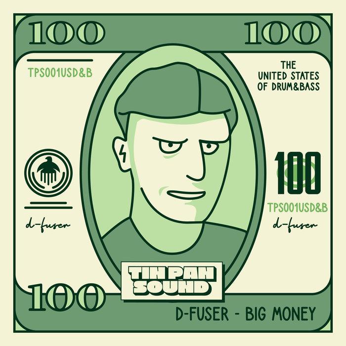 D-FUSER - Big Money