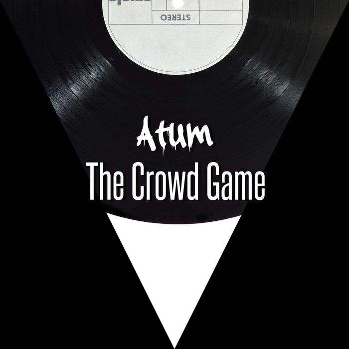 ATUM - The Crowd Game