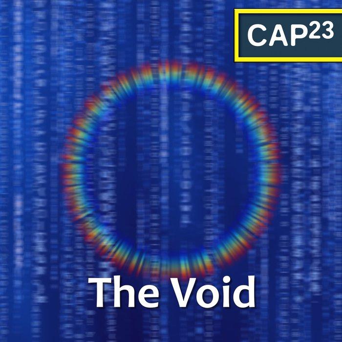 CAP23 - The Void