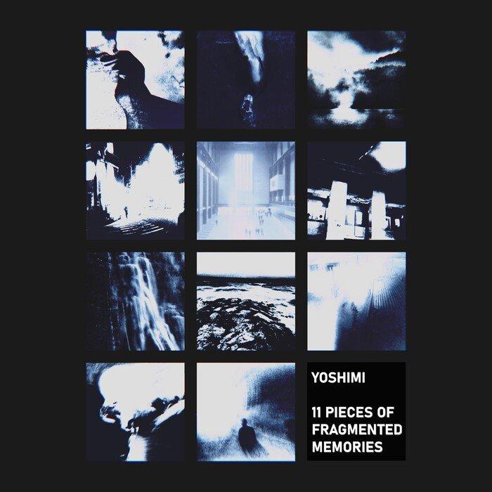 YOSHIMI - 11 Pieces Of Fragmented Memories