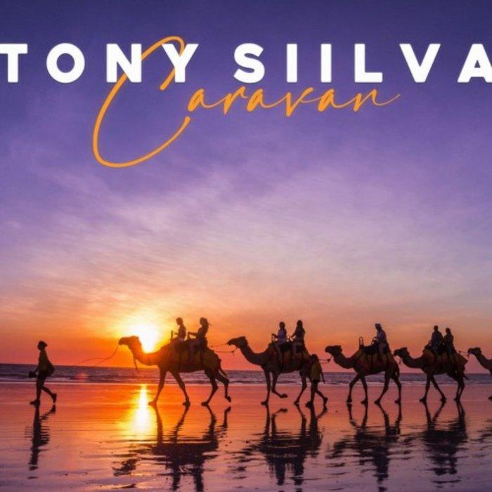 TONY SIILVA - Caravan
