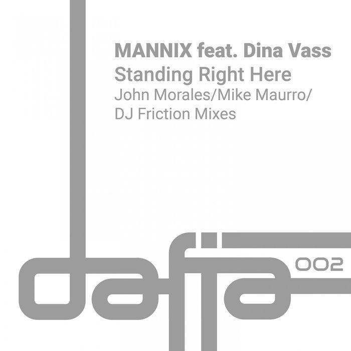 MANNIX FEAT DINA VASS - Standing Right Here