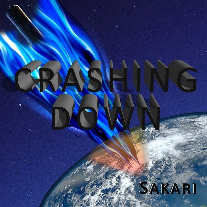 SAKARI - Crashing Down