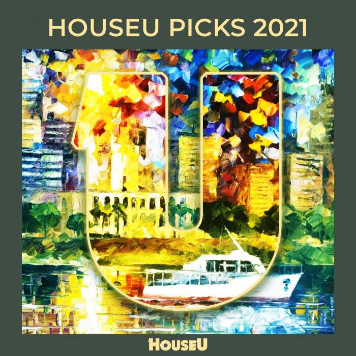 VARIOUS - HouseU Picks 2021