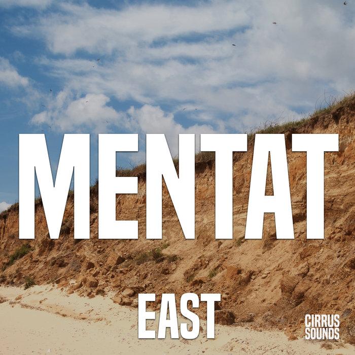 MENTAT - East
