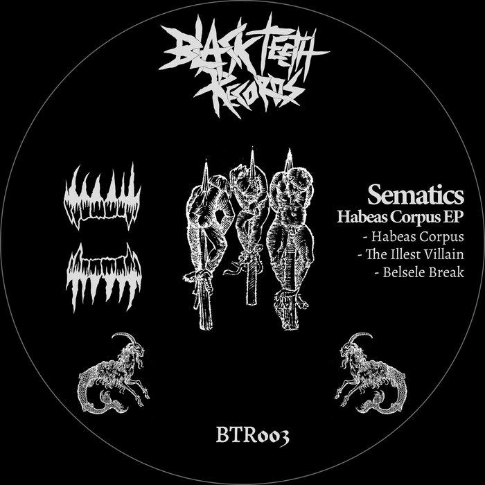 SEMATICS - Habeas Corpus