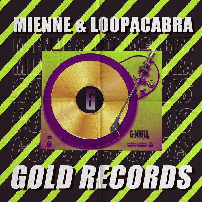 LOOPACABRA/MIENNE - Gold Records