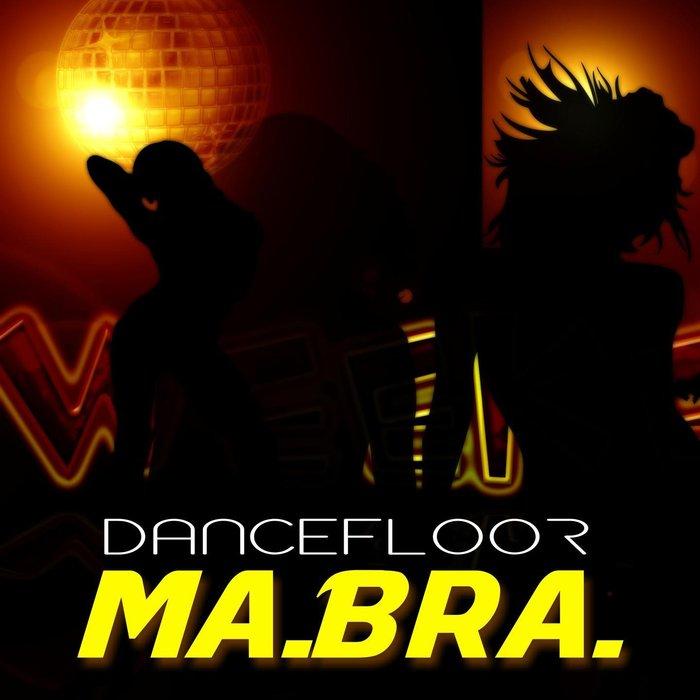 MABRA - Dancefloor