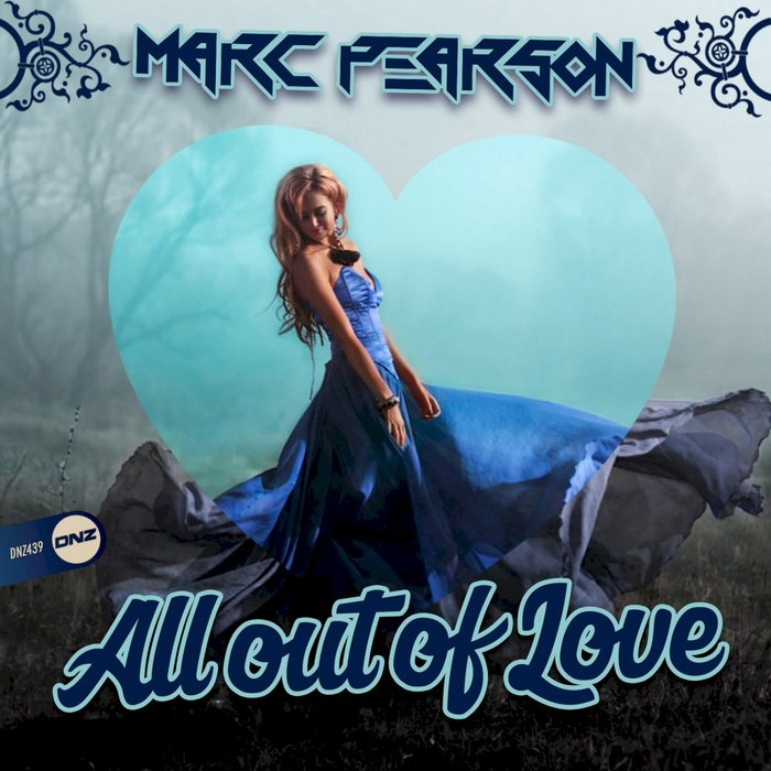 MARC PEARSON - All Out Of Love