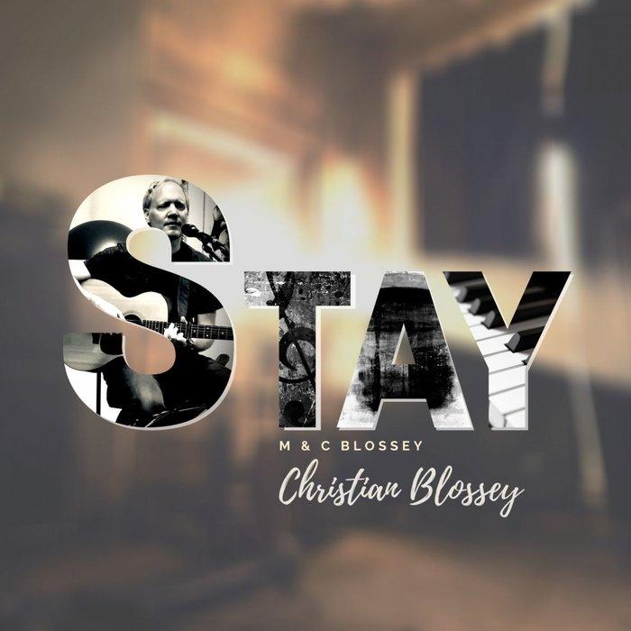 CHRISTIAN BLOSSEY - Stay