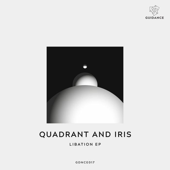 QUADRANT/IRIS - Libation EP