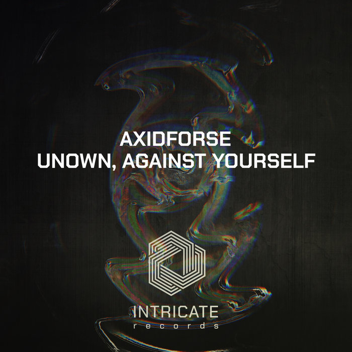 AXIDFORSE - Unown, Against Yourself