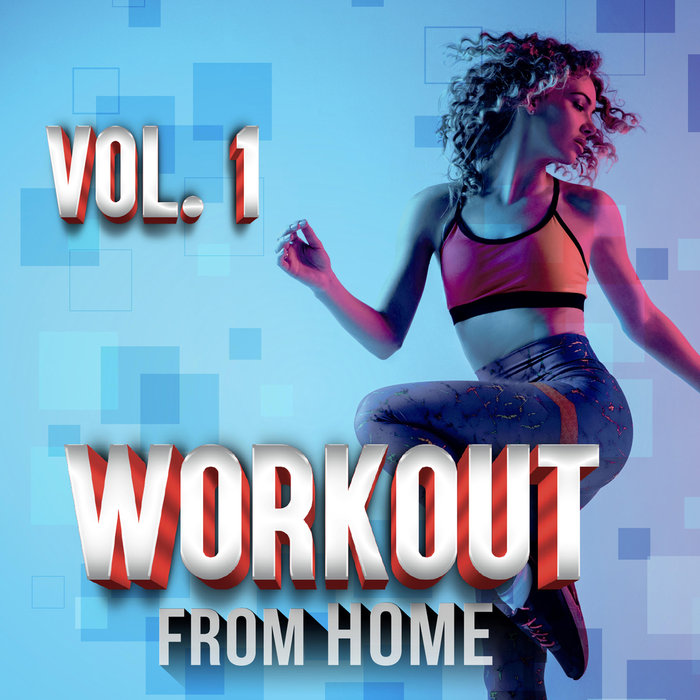 VARIOUS - Workout From Home Vol 1