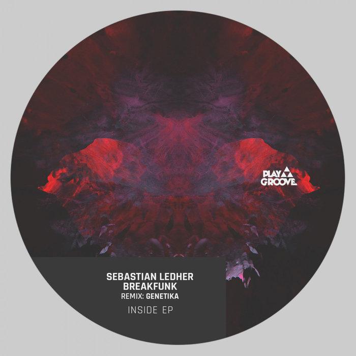 SEBASTIAN LEDHER/BREAKFUNK - Inside EP