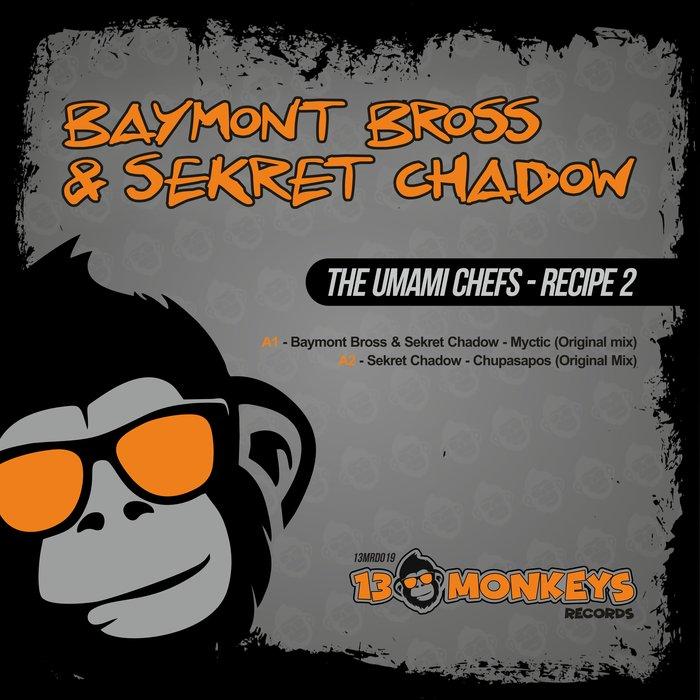 Download Baymont Bross, Sekret Chadow - The Umami Chefs / Recipe 2 mp3
