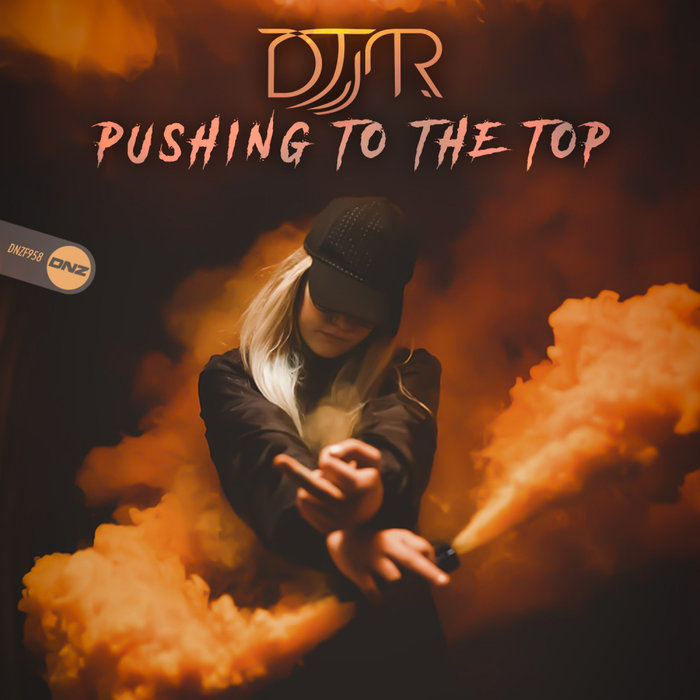 DJSR - Pushing To The Top