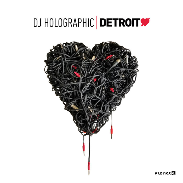 DJ HOLOGRAPHIC/VARIOUS - Detroit Love Vol 5