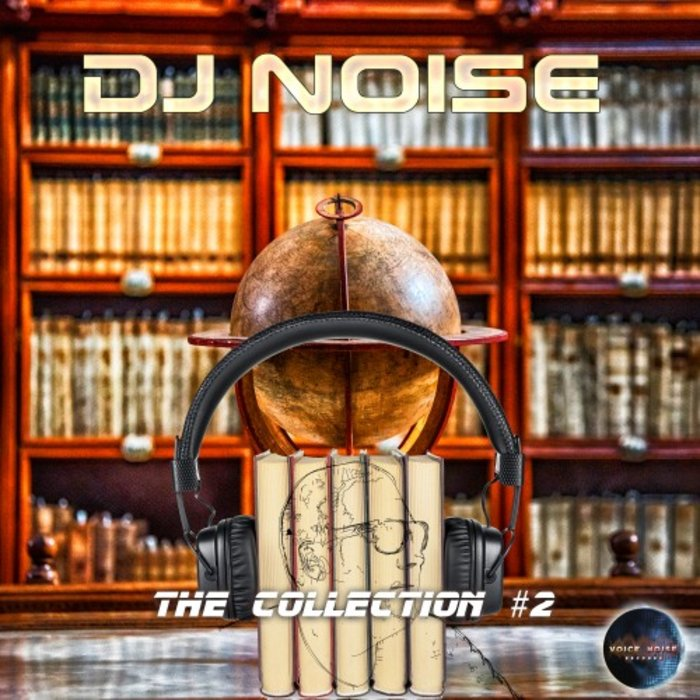 DJ NOISE - The Collection Vol 2