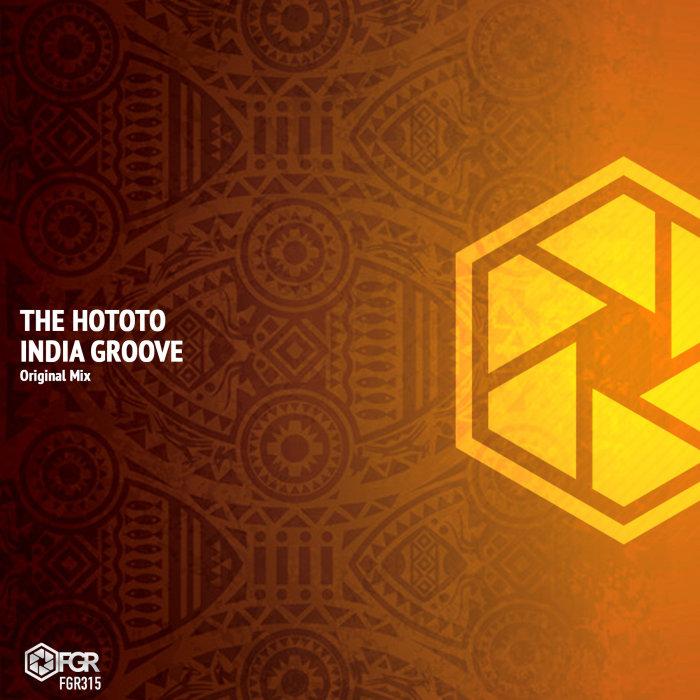THE HOTOTO - India Groove