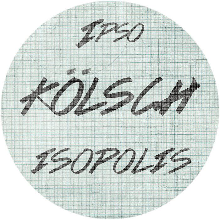 KOLSCH - Isopolis