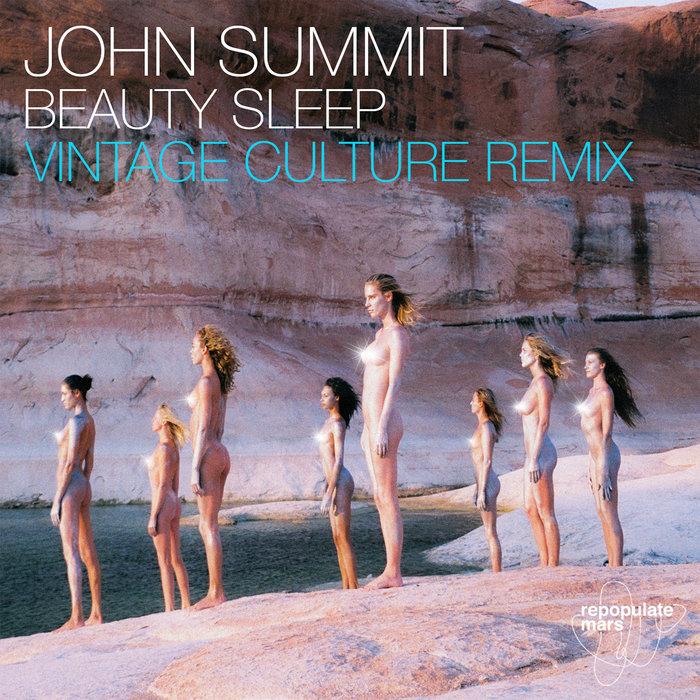 JOHN SUMMIT - Beauty Sleep (Vintage Culture Remix)