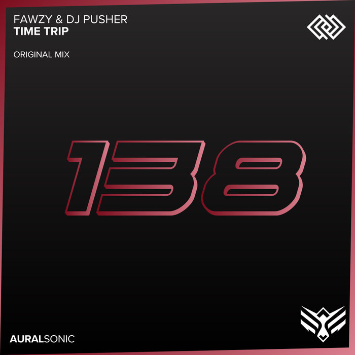 FAWZY/DJ PUSHER - Time Trip (Original Mix)