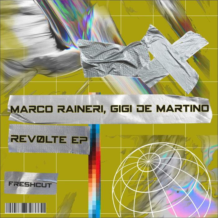 MARCO RAINERI/GIGI de MARTINO - Rev0lte