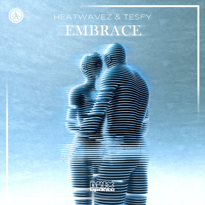 HEATWAVEZ/TESFY - Embrace