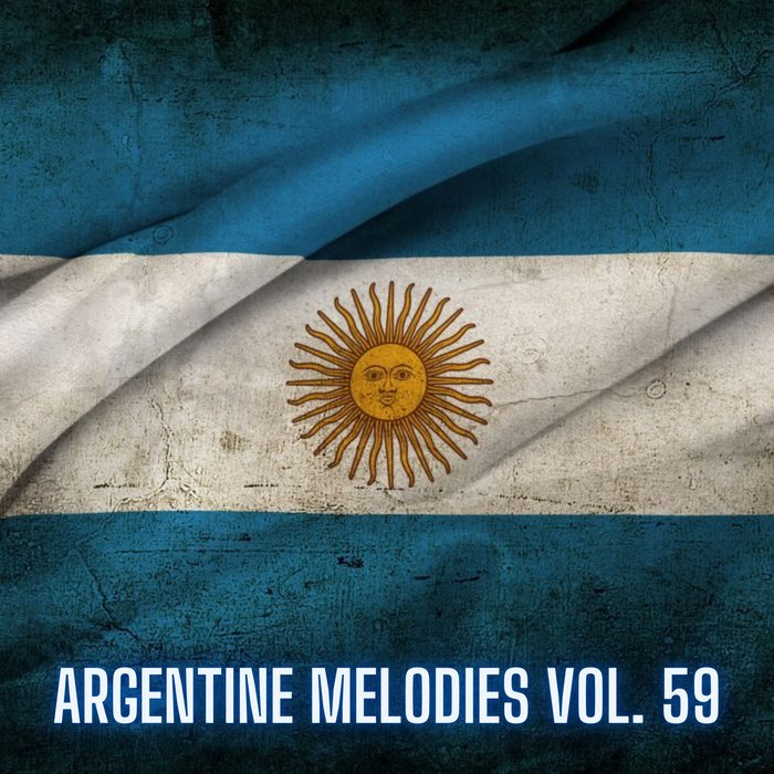 VARIOUS - Argentine Melodies Vol 59