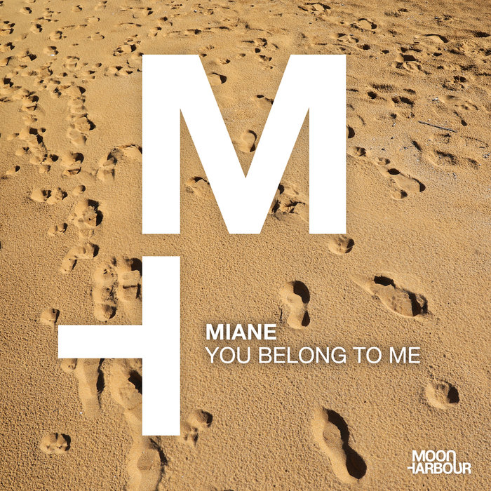 MIANE - You Belong To Me