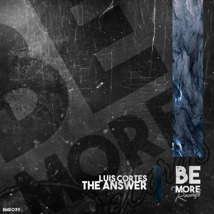 LUIS CORTES - The Answer