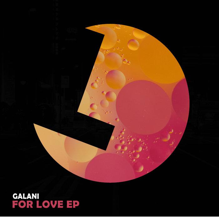 GALANI - For Love EP